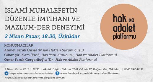 'İslami Muhalefetin Düzenle İmtihanı ve Mazlum-Der Deneyimi' paneli