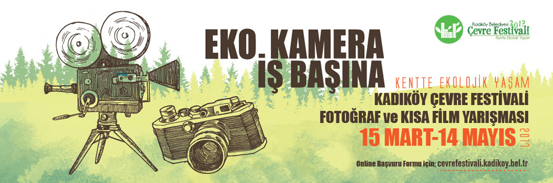 Kadıköy Çevre Festivali Fotoğraf ve Kısa Film Yarışması başvuruları devam ediyor