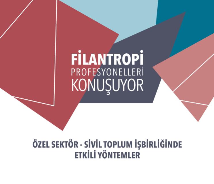 Filantropi Profesyonelleri Konuşuyor toplantı serisinin ilki 16 Mayıs'ta gerçekleşecek