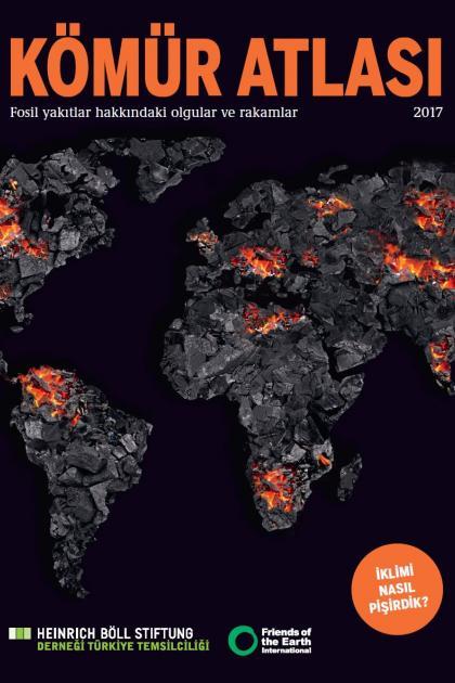 """Türkçeleştirilmiş Olan """"Kömür Atlası"""" Heinrich Böll Stiftung Derneği Tarafından Yayımlandı"""