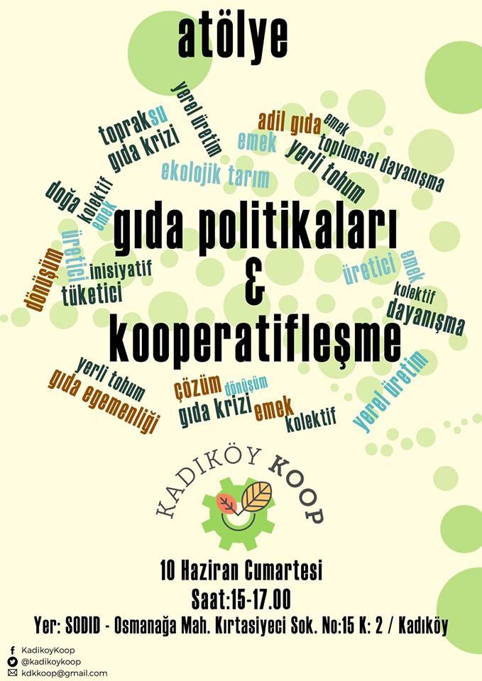 """Kadıköy Kooperatifi'nden """"Gıda Politikaları ve Kooperatifleşme"""" Atölyesi"""