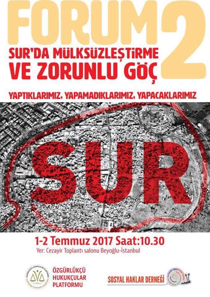 Sur'da Mülksüzleştirme ve Zorunlu Göç Forumu Sonuç Bildirgesi açıklandı