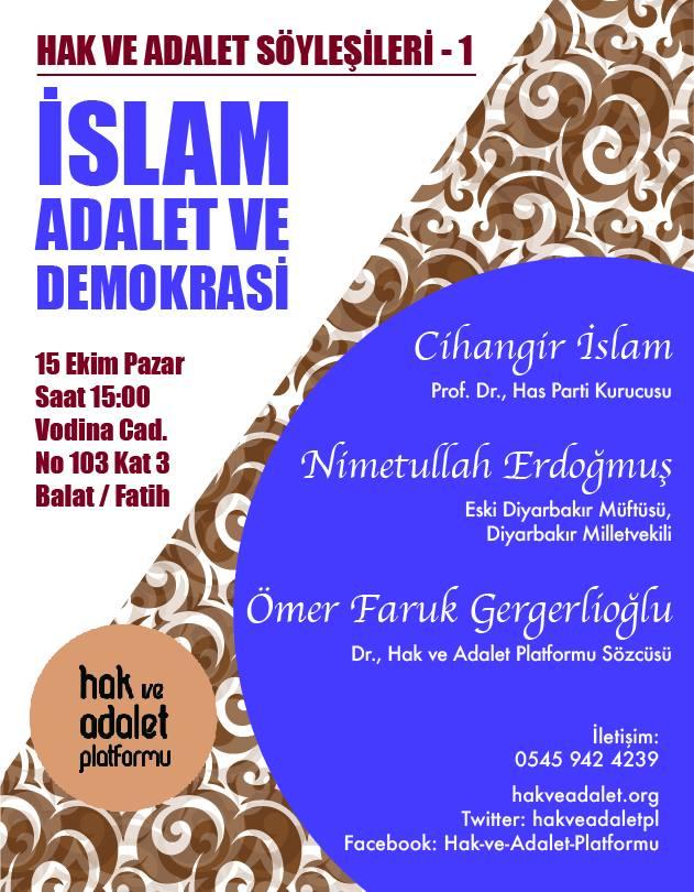 """Hak ve Adalet Platformu'dan """"İslam, Adalet ve Demokrasi"""" sohbeti"""