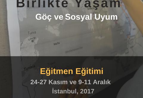 """""""Birlikte Yaşam: Göç ve Sosyal Uyum"""" Eğitmen Eğitimi Başvuruları Başladı"""