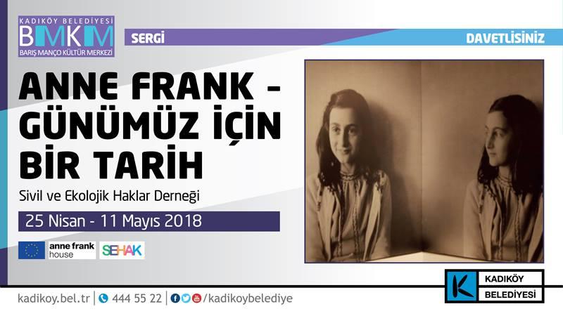 Anne Frank – Günümüz için bir Tarih Sergisi Kadıköy'de