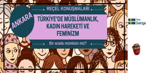 """Reçel Konuşmaları: """"Türkiye'de Müslümanlık, Kadın Hareketi ve Feminizm"""""""