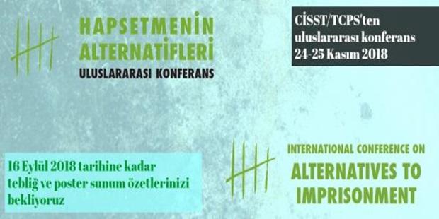 CİSST/TCPS'ten Uluslararası Konferans: Hapsetmenin Alternatifleri
