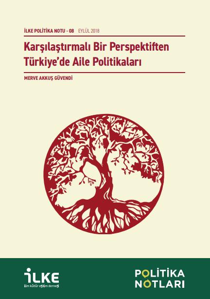 Karşılaştırmalı Bir Perspektiften Türkiye'de Aile Politikaları
