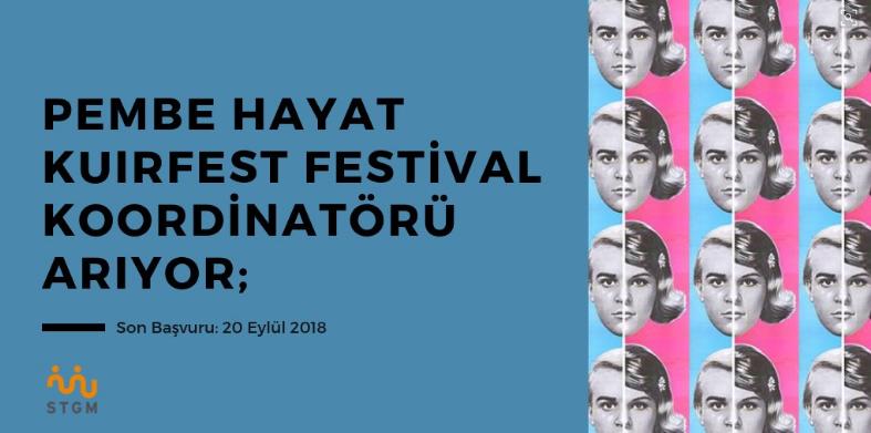 Pembe Hayat KuirFest Festival Koordinatörü Arıyor