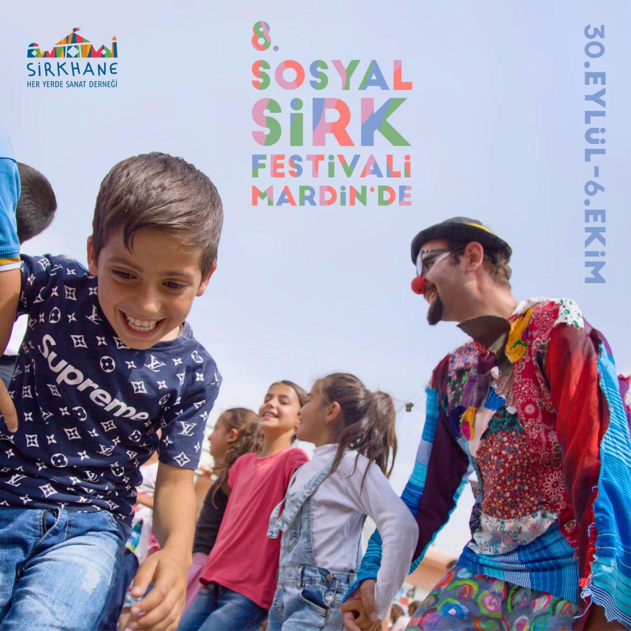 Mardin'deki 8. Sosyal Sirk Festivali'ne Sayılı Günler Kaldı