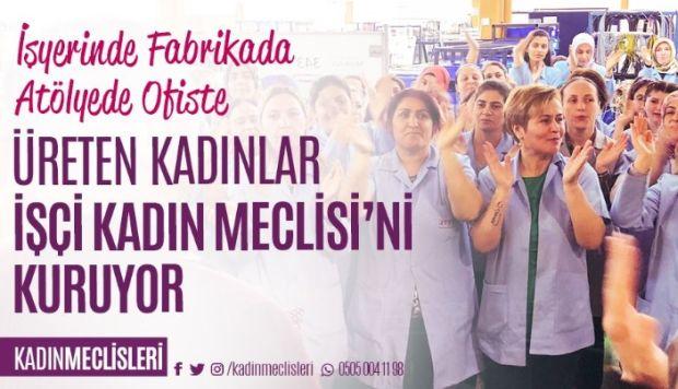Emek Sömürüsüne Ve Cinsiyet Ayrımcılığına Karşı İşçi Kadın Meclisleri Kuruluyor