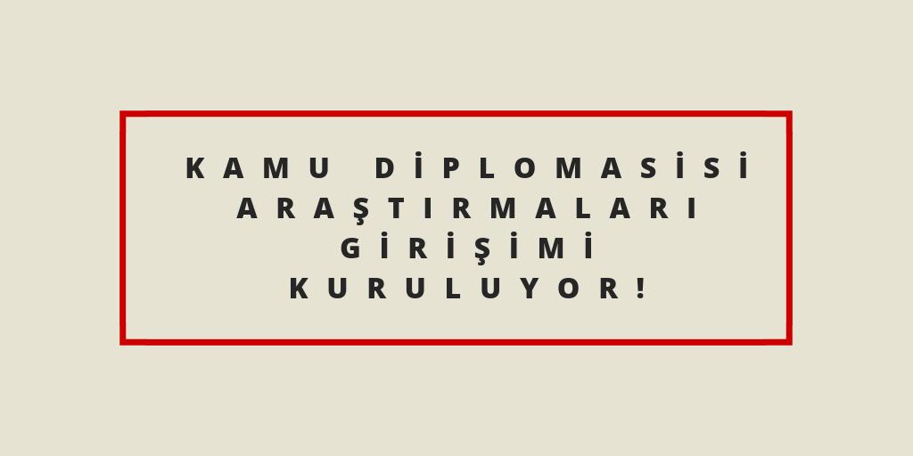 kamu-dİplomasİsİ-araştırmaları-gİrİşİmİkuruluyor.png