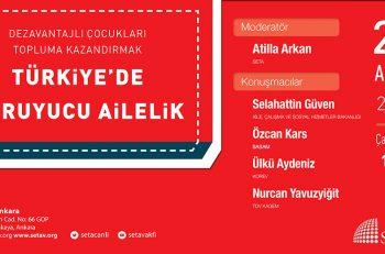 Dezavantajlı Çocukları Topluma Kazandırmak: Türkiye'de Koruyucu Ailelik Paneli