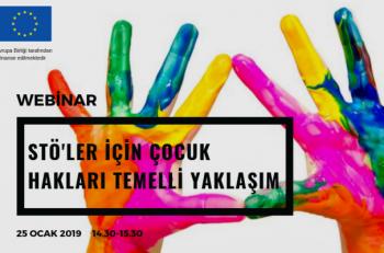 STK'lara Çocuk Hakları Temelli Yaklaşım Webinarı Düzenlenecek