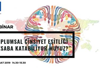 """""""Toplumsal Cinsiyet Eşitliği: Hesaba Katabiliyor Muyuz?"""" Webinarı"""