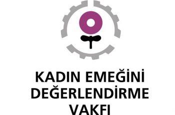 Kadın Emeğini Değerlendirme Vakfı Sosyal Girişimler Sorumlusu Arıyor