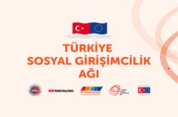 Türkiye Sosyal Girişimcilik Ağı kuruluyor!