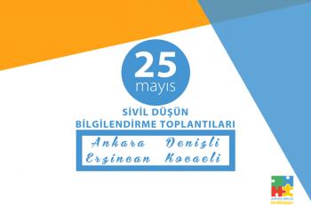 Sivil Düşün 25 Mayıs'ta Eş Zamanlı Dört Bilgilendirme Toplantısı Düzenliyor