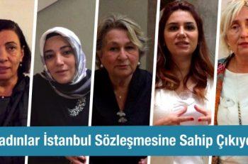 Kadınlar İstanbul Sözleşmesi'ne Sahip Çıkıyor