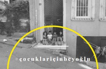 Çocuklar İçin Beyoğlu: Türkiye'nin En Simgesel Şehir Merkezinde Çocuklara Yer Var Mı?