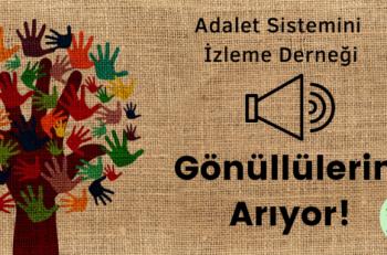 Adalet Sistemini İzleme Derneği Gönüllülerini Arıyor
