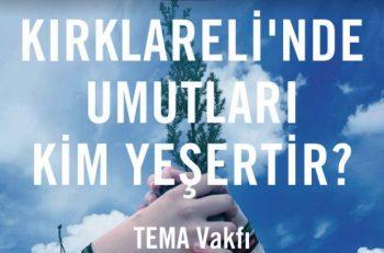 TEMA Vakfı Kırklareli'nde Gönüllü İl Temsilcisi Arıyor!