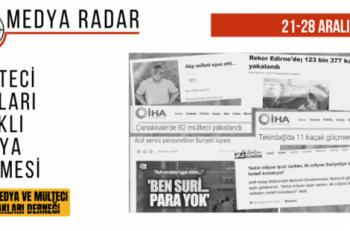 Medya Radar 3. Hafta: <br> Mülteci Haklarına Dair Çalışmalar Medyada Gündem Olamadı