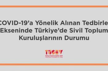TÜSEV, Türkiye'de Sivil Toplum Kuruluşlarının Durumunu Değerlendirdi