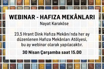 23,5 Hrant Dink Hafıza Mekânı Webinar Olarak Gerçekleşecek