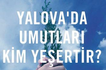 TEMA Vakfı Yalova'da Gönüllü İl Temsilcisi Arıyor!