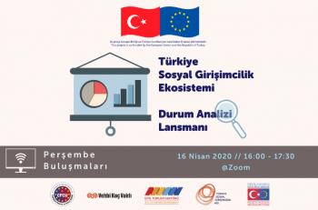 Türkiye Sosyal Girişimcilik Ekosistemi Durum Analizi Raporu Yayınlanıyor!