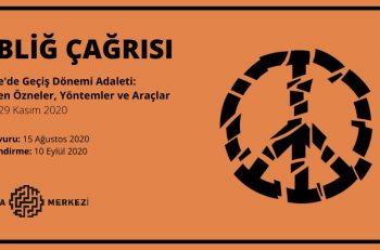 Türkiye'de Geçiş Dönemi Adaleti: Dönüşen Özneler, Yöntemler ve Araçlar