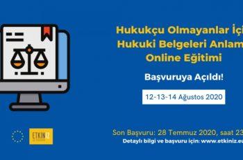 'Hukukçu Olmayanlar İçin Hukuki Belgeleri Anlama' Online Eğitimi Başvuruları Devam Ediyor