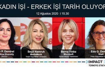 IMPACT2030 Türkiye Etki Konseyi Ağustos Ayı Buluşmasında Kadın İşi – Erkek İşi Ayrımı Konuşulacak