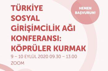 Türkiye Sosyal Girişimcilik Ağı 'Köprüler Kurmak' Etkinliği Eylülde…