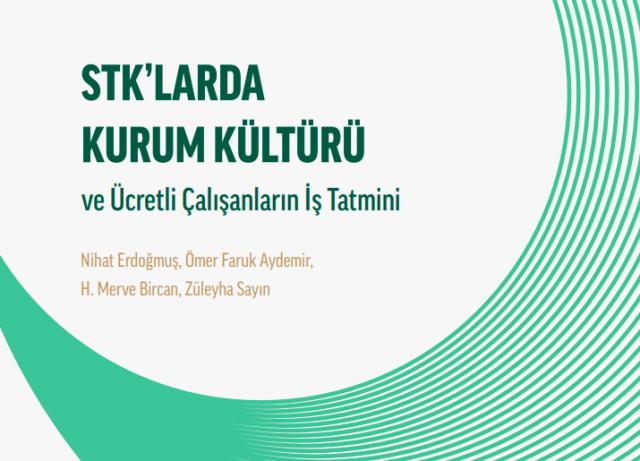 """STK'larda Kurum Kültürü ve Ücretli Çalışanlar İçin İş Tatmini"""""""