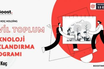 Koç Holding ve UNDP Türkiye: BOOST Sivil Toplum Teknoloji Hızlandırma Programı