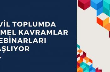 Sivil Toplumda Temel Kavramlar Webinarları Başlıyor!