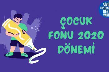 Çocuk Fonu 2020 Dönemi Başvuruları Açıldı!