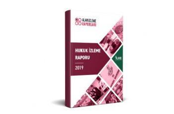 İlke Vakfı'nın 'Hukuk İzleme Raporu 2019' Yayımlandı