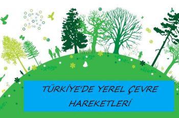 Türkiye'de Yerel Çevre Hareketleri (1)
