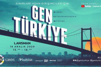 Sınırları Aşan Girişimciler İçin Kurulan GEN Türkiye Lansmanına Davetlisiniz!