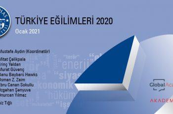 Türkiye'nin Eğilimleri'nde Pandemi ve Kötüye Giden Ekonomi Damgası