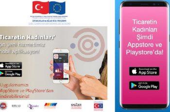"""Türkiye'nin Kadın Girişimcileri """"Ticaretin Kadınları"""" Uygulamasında Bir Arada!"""