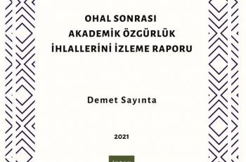 İHOP Issues Report on Violations of Academic Freedoms After the State of Emergency