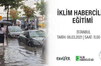 İklim Haberciliği İstanbul Eğitimi İçin Başvurular Başladı