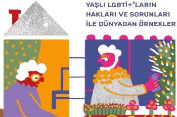 Dünyadan Örneklerle Yaşlı LGBTİ+ Hakları ve Örnek Uygulamalar