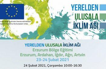 Yerelden Ulusala İklim Ağı Projesi – Erzurum Bölgesi Eğitimi