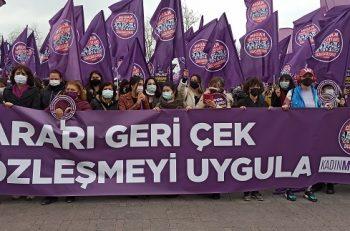 """Kadın Örgütleri İstanbul Sözleşmesi'nden Çekilme Kararını Tanımıyor, Mücadeleye """"Devam"""" Diyor!"""
