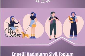 """""""Engelli Kadınlar Sivil Toplumda Karar Mekanizmalarına Yeterince Katılamıyor"""""""